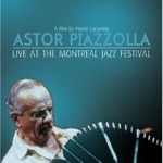[DVD]Live at the Montreal Jazz Festival - Astor Piazzolla