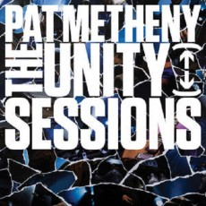 [CD]The Unity Sessions - Pat Metheny