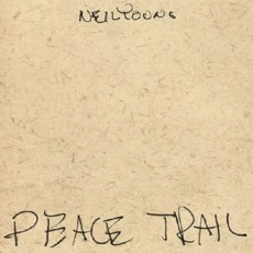 [CD] Peace Trail - Neil Young